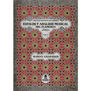 19566 Manuel Granados - Estilos y análisis musical del flamenco Vol.1