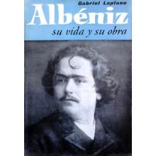31256 Albéniz su vida y su obra - Gabriel Laplano