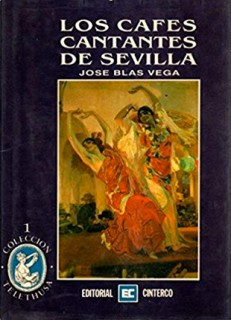 13648 Los cafés cantantes de Sevilla - José Blas Vega