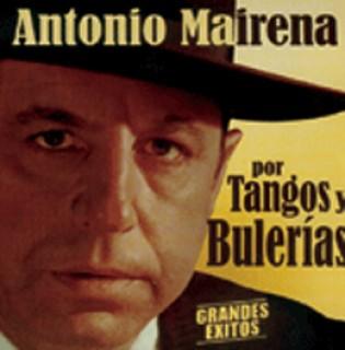 18250 Antonio Mairena - Por tangos y bulerías
