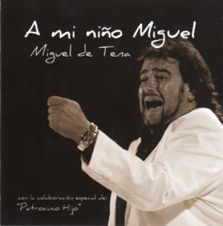 20754 Miguel de Tena - A mi niño Miguel