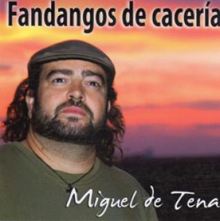 20755 Miguel de Tena - Fandangos de cacería