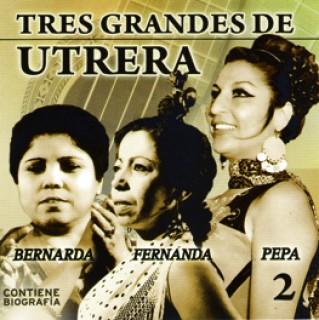 19612 Fernanda de Utrera, Bernarda de Utrera y Pepa de Utrera - Tres grandes de Utrera Vol 2