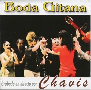 18303 Chavis - Boda Gitana. Grabado en directo