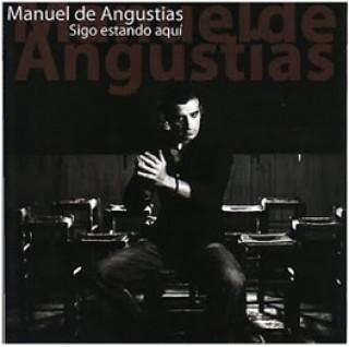 19600 Manuel de Angustias - Sigo estando aquí