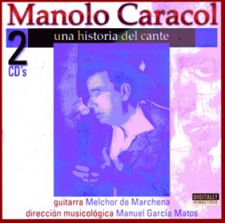 19989 Manolo Caracol - Una historia del cante
