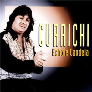 10700 Currichi - Échale candela
