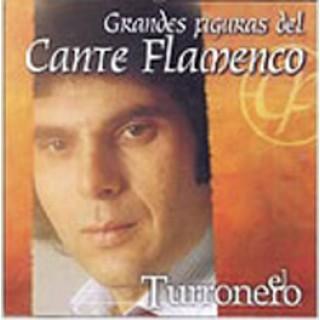 10743 El Turronero - Grandes figuras del cante flamenco