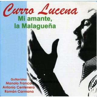 10965 Curro Lucena - Mi amante la Malagueña