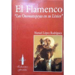 11063 El flamenco. Las onomatopeyas en su lexico - Manuel López Rodríguez
