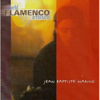 11301 Jean Baptiste Marino - World flamenco orchestral