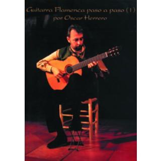 13354 Oscar Herrero - Guitarra flamenca paso a paso. Vol 1