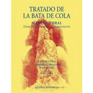 13757 Matilde Coral - Tratado de la bata de cola. Una vida de arte y magisterio
