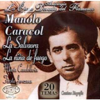 13779 Manolo Caracol - Antología. La época dorada del flamenco,