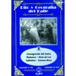 13987 Rito y geografía del baile. Vol 9 - Consagración del teatro flamenco - Aires de los Grabielos - Carmen Mora