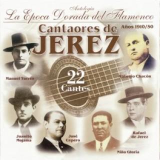 14458 Cantaores de Jerez - Antología. La época dorada del flamenco.