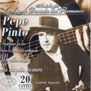 15164 Pepe Pinto - Antología. La época dorada del flamenco
