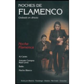 15444 Nacho Blanco - Noche flamenca . Noches de flamenco. Vol 1