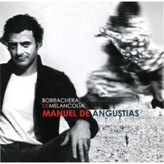 15685 Manuel de Angustias - Borrachera de melancolía