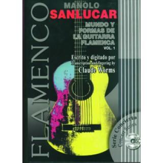 16094 Manolo Sanlúcar / Transcrito por Claude Worms - Mundo y formas de la guitarra flamenca. Vol 1