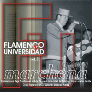 16147 Pepe Marchena - Flamenco y universidad Vol. 1