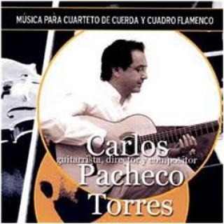 16218 Carlos Pacheco Torres - Música para cuarteto de cuerda y cuadro flamenco