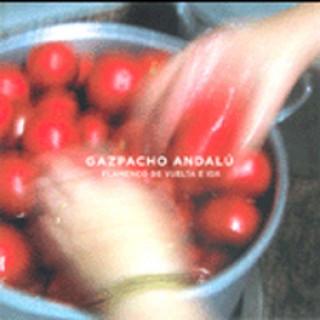 16463 Gazpacho Andalú - Flamenco de ida y vuelta