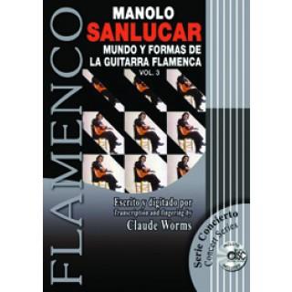 16731 Manolo Sanlucar / Transcrito por Claude Worms - Mundo y formas de la guitarra flamenca. Vol 3