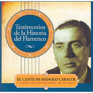 17168 Manolo Caracol - Testimonios de la historia del flamenco