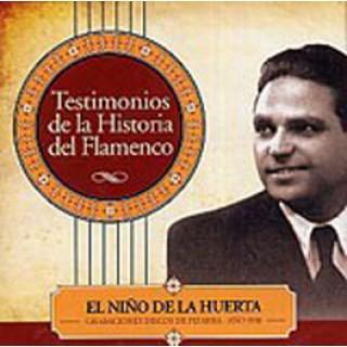 17173 Niño de la Huerta - Testimonios de la historia del flamenco