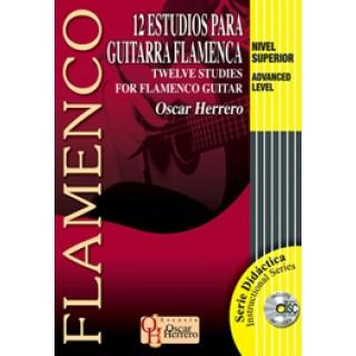 17278 Oscar Herrero - 12 Estudios para guitarra flamenca. Nivel superior