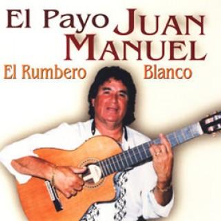 17963 El Payo Juan Manuel - El rumbero blanco