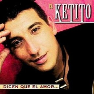 18067 El Ketito - Dicen que el amor...