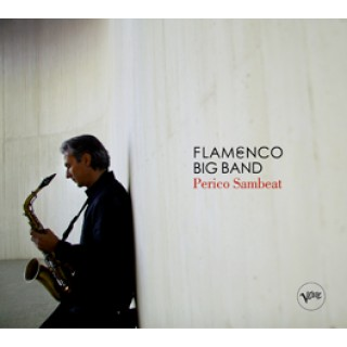 18081 Perico Sambeat - Flamenco Big Band