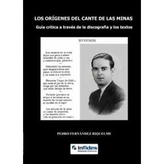 18256 Pedro Fernández Riquelme - Los orígenes del cante de las minas