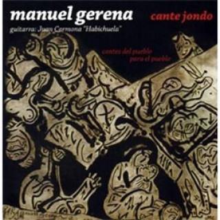 22508 Manuel Gerena - Cante jondo. Cantes del pueblo para el pueblo