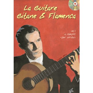 19339 Claude Worms - La guitare gitane & flamenca. Vol. 1. A compás por arriba