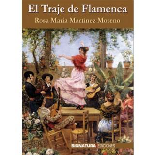 19344 El traje de flamenca - Rosa María Martínez Moreno