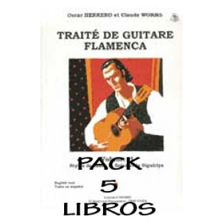 19408 Oscar Herrero & Claude Worms - Tratado de guitarra flamenca. PACK Vol 1, 2, 3, 4 y 5