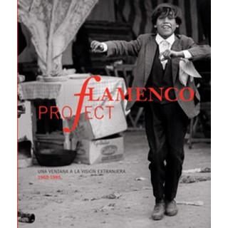 19670 Steve Kahn - Flamenco project. Una ventana a la visión extranjera 1960-1985