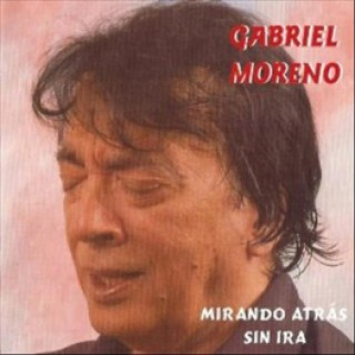 19811 Gabriel Moreno - Mirando atrás sin ira