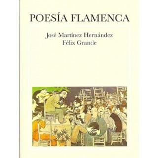 19920 Poesía flamenca - José Martínez Hernández y Félix Grande