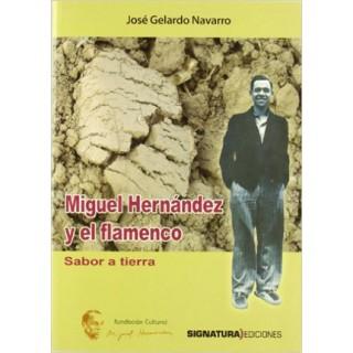19923 José Gelardo Navarro - Miguel Hernández y el flamenco. Sabor a tierra