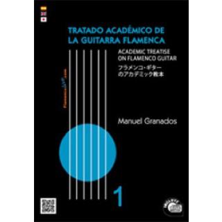 20564 Manuel Granados - Tratado académico de la guitarra flamenca Vol. 1