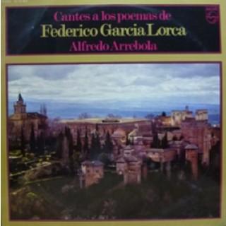 22464 Alfredo Arrebola - Cantes a los poemas de Federico Garcia Lorca (Vinilo)