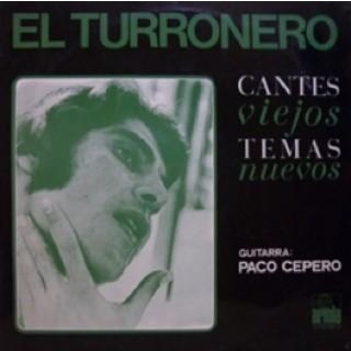 22589 El Turronero - Cantes viejos. Temas nuevos