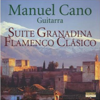 23172 Manuel Cano - Guitarra. Suite Granadina. Flamenco clásico