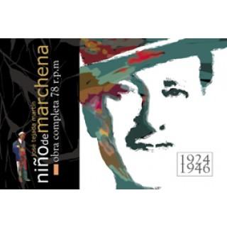 "23271 Pepe Marchena - José Tejada Martín ""Niño de Marchena"". Obra completa. 78 rpm"