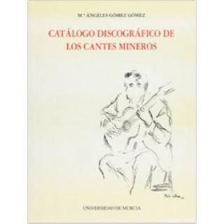 23708 Mª Ángeles Gómez Gómez - Catálogo discográfico de los cantes mineros