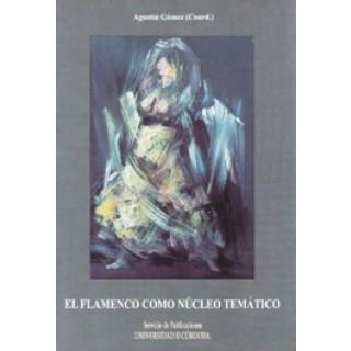 23709 Agustin Gómez - El flamenco como núcleo temático